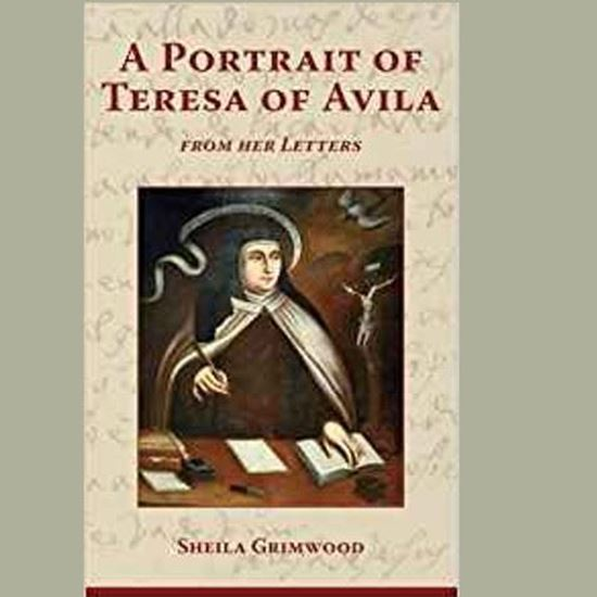 Picture of A Portrait of Teresa of Avila from Her Letters (Carmelite Biographies)