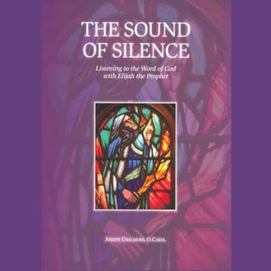 Picture of The Sound of Silence: Listening to the Word of God