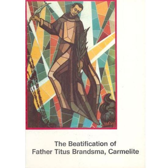 Picture of Beatification of Father Titus Brandsma, Carmelite