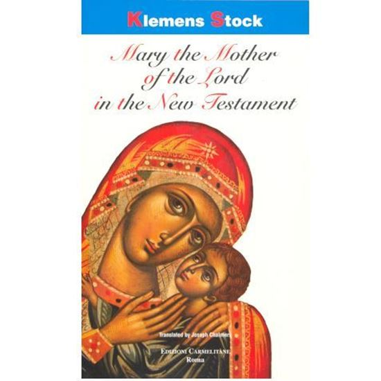 Picture of Mary the Mother of the Lord in the New Testament