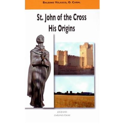Picture of St John of the Cross: His Origins