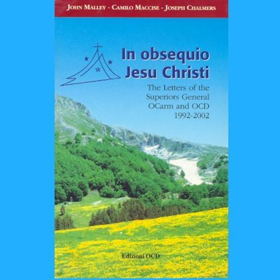 Picture of In Obsequio Jesu Christi -The letters of the Superiors General OCarm and OCD 1992-2002