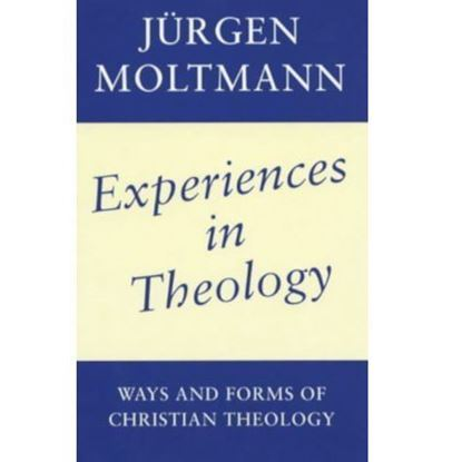Picture of Experiences in Christian Theology: Ways and Forms of Christian Theology