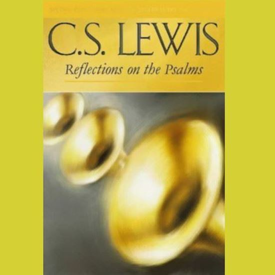 Picture of Reflections on the Psalms - CS Lewis