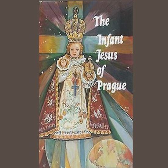 Picture of The Infant Jesus of Prague: Prayers to the Infant Jesus for All Occasions