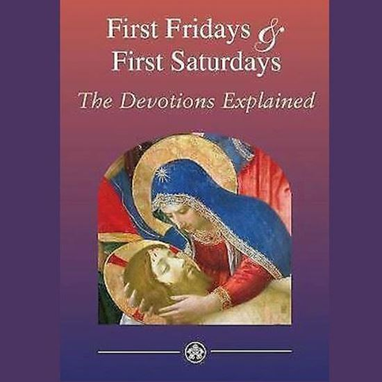 Picture of First Fridays & First Saturdays: The Devotions Explained