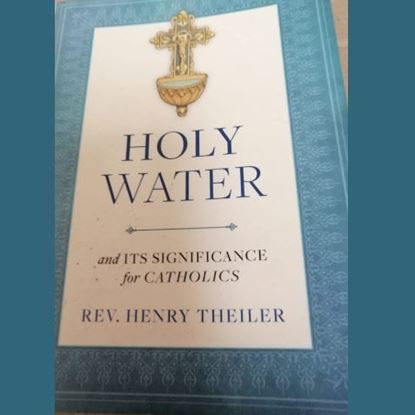 Picture of Holy Water and Its Significance for Catholics